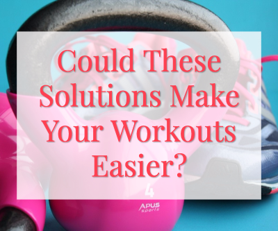 Could These Solutions Make Your Workouts Easier?