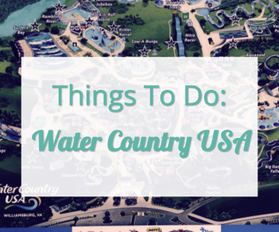 Things To Do: Water Country USA